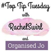 Welcome To Top Tip Tuesday
