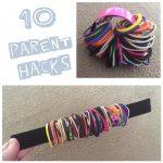 10 Parent Hacks To Make Life Easier