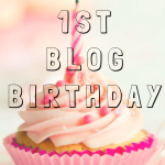 Happy 1st Blog Birthday To Me