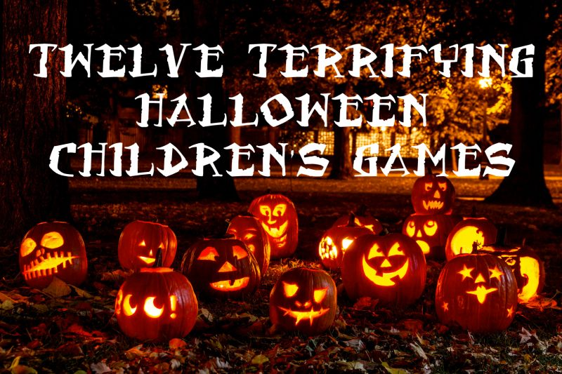 Twelve Terrifying Halloween Children's Games