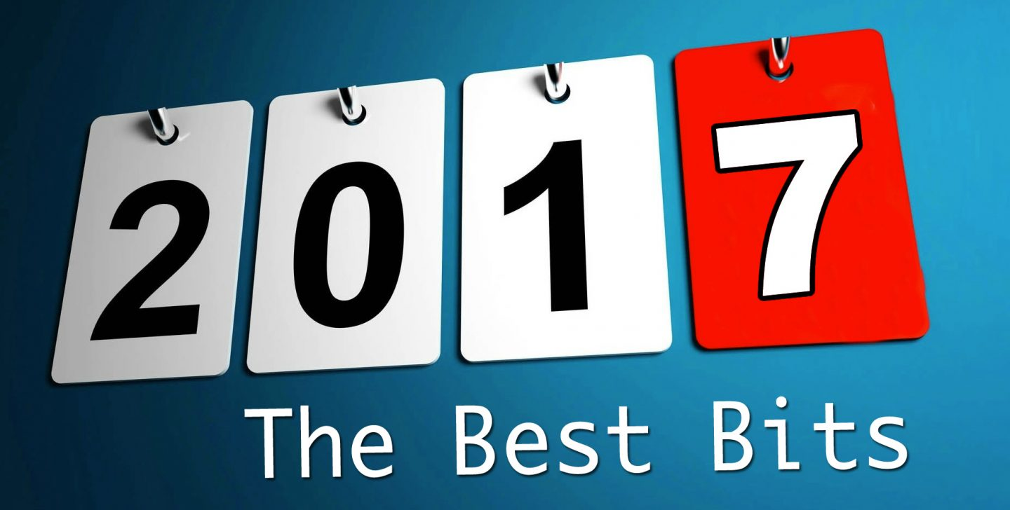 2017 – The Best Bits