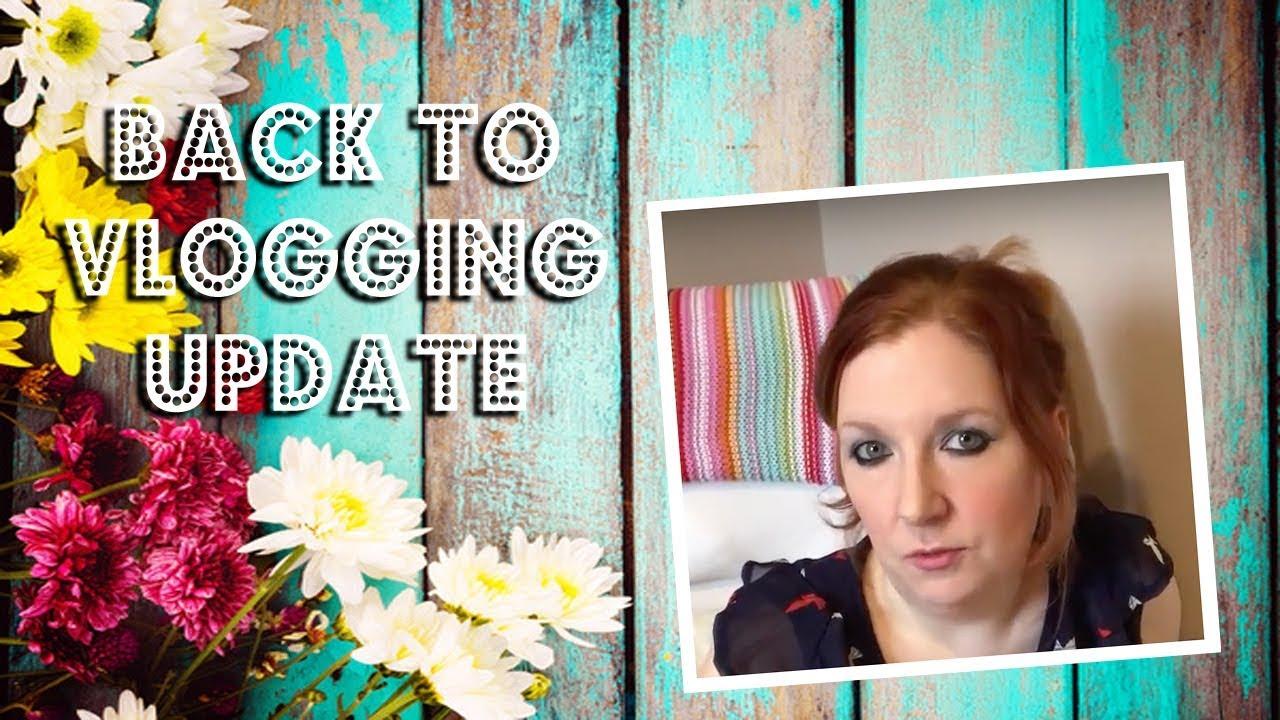 Back To Vlogging