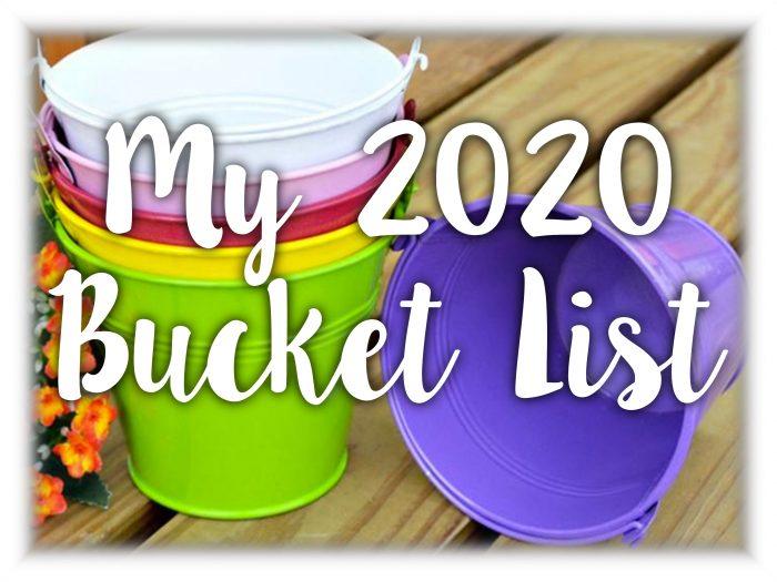 My Bucket List for 2020